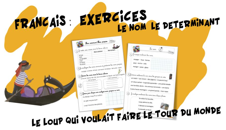 Exercices français : le nom , le déterminant   Bout de Gomme