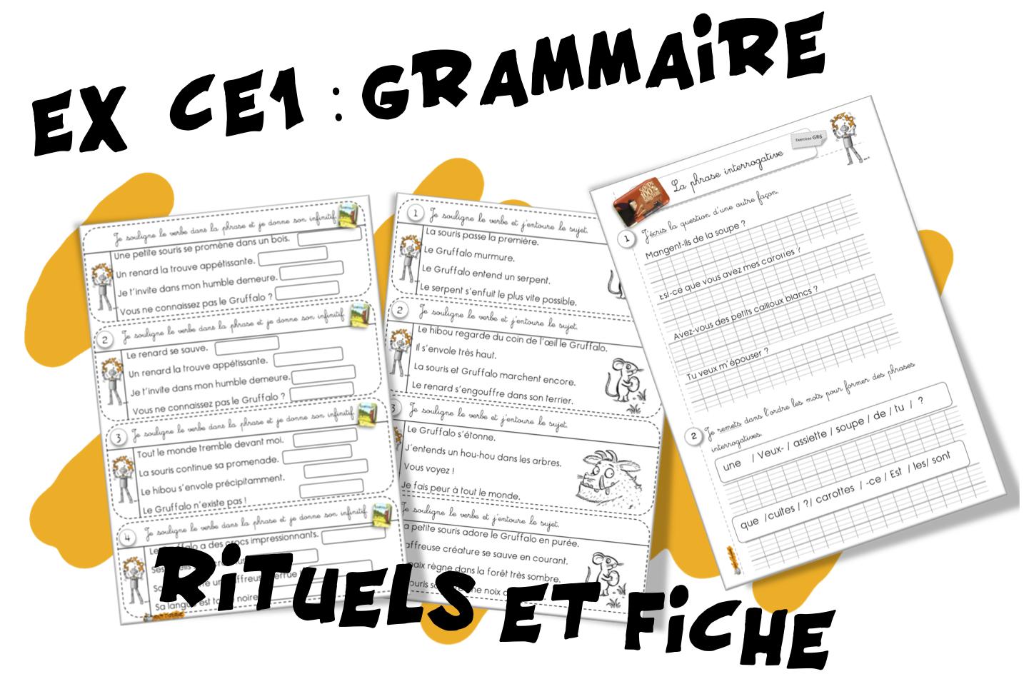 Rituels, ex : verbe ,l'infinitif ,le sujet,la phrase ...