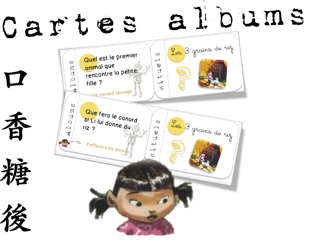 Cartes Albums Les 3 Grains De Riz Bout De Gomme
