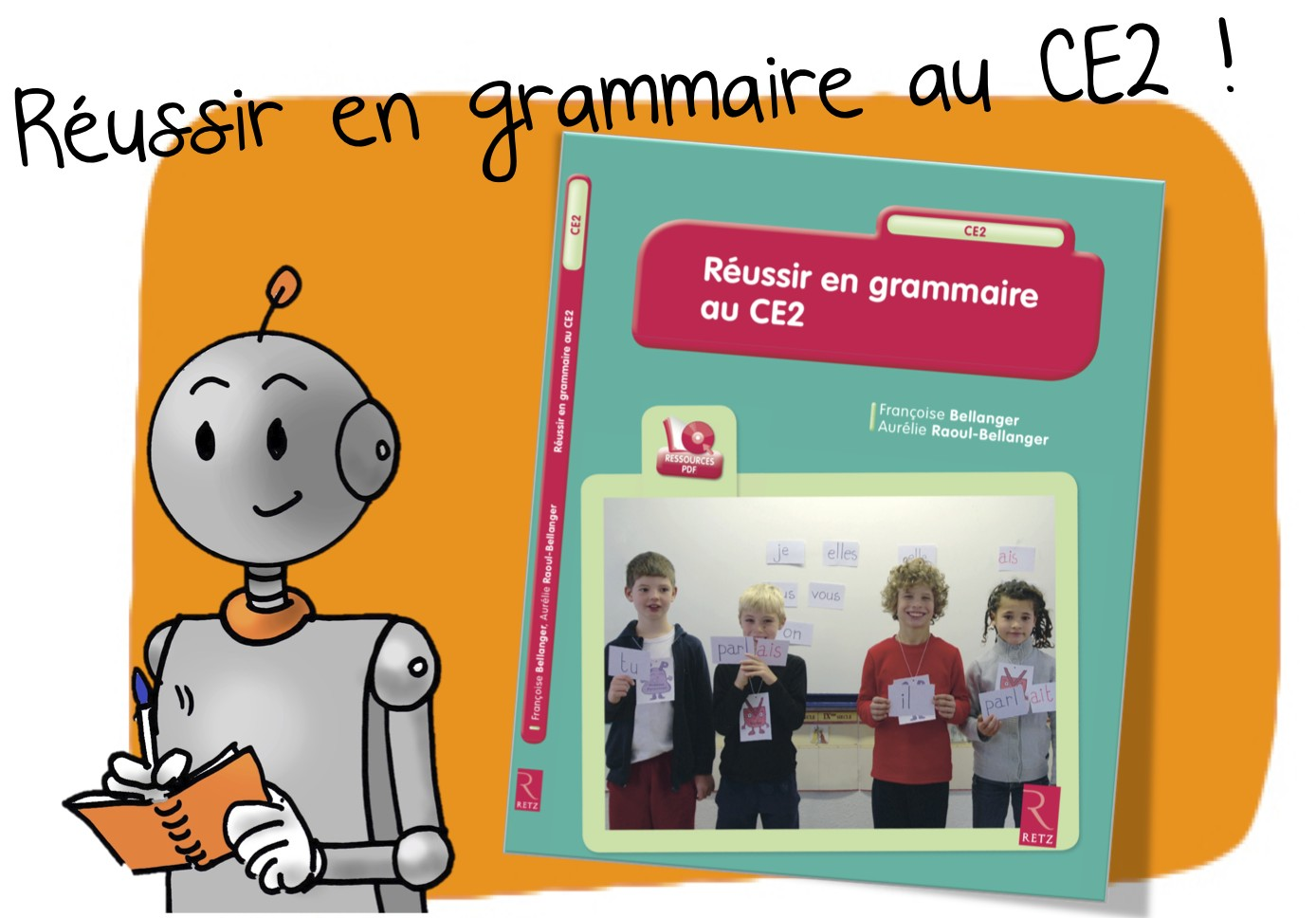 Reussir Sa Grammaire En Ce2 Rseeg Ce2 Bout De Gomme