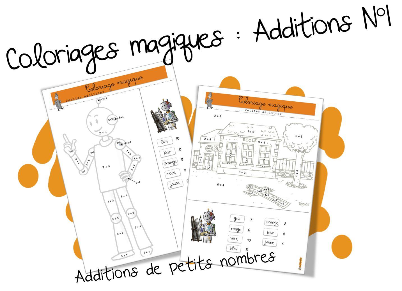 Coloriage Magique Calcul Cp.Coloriages Magiques Bdg Les Additions De Petits Nombres Bout De