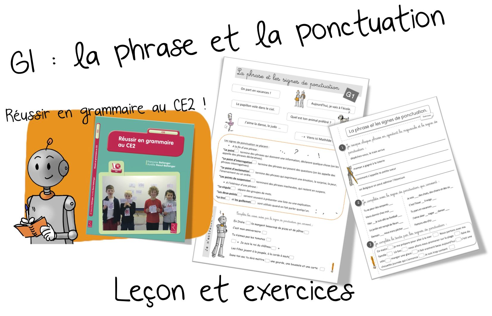 Top Reussir en grammaire au CE2 : G1 la phrase et la ponctuation  TA24
