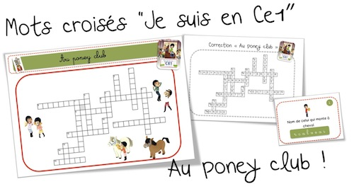 Top Rallye « Je suis en CE1 » Au poney club ( et mots croisés ) | Bout  QF63