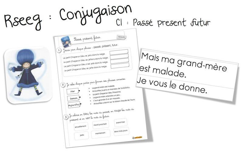 Conjugaison Rseeg C1 Passe Present Futur Et Le Petit Chaperon Bleu Bout De Gomme