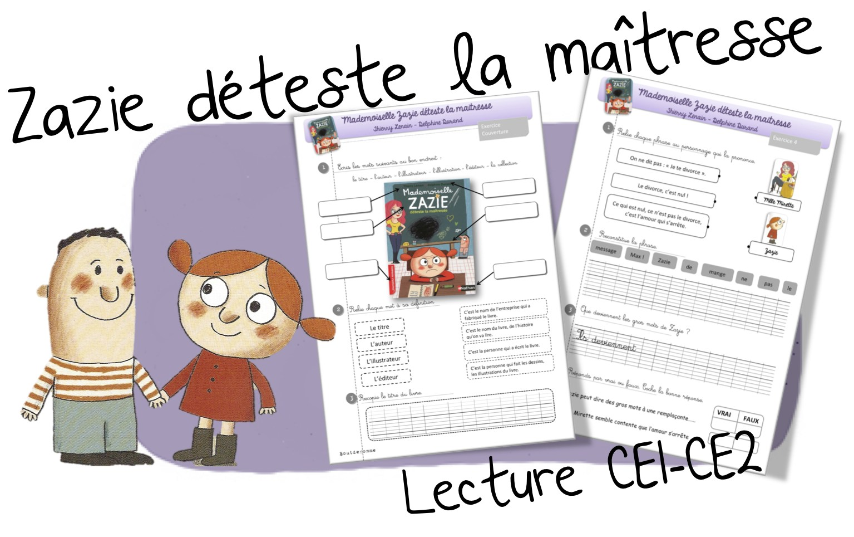 Lecture CE1-CE2 : Mademoiselle Zazie déteste la maîtresse