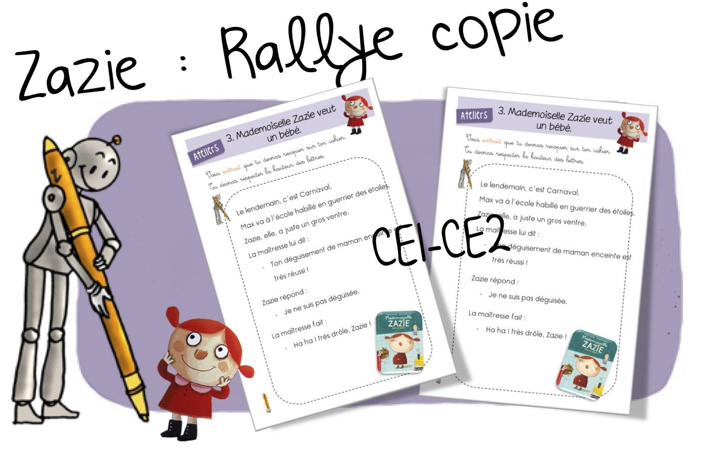 Rallye copie : Mademoiselle Zazie . CE1-CE2