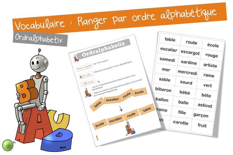 Jeu Vocabulaire L Ordre Alphabetique Bout De Gomme