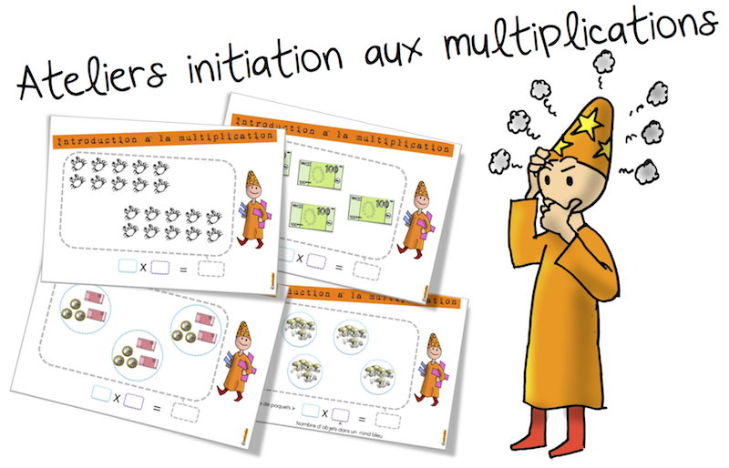 Ateliers la multiplication initiation bout de gomme for Mathematique ce2 multiplication