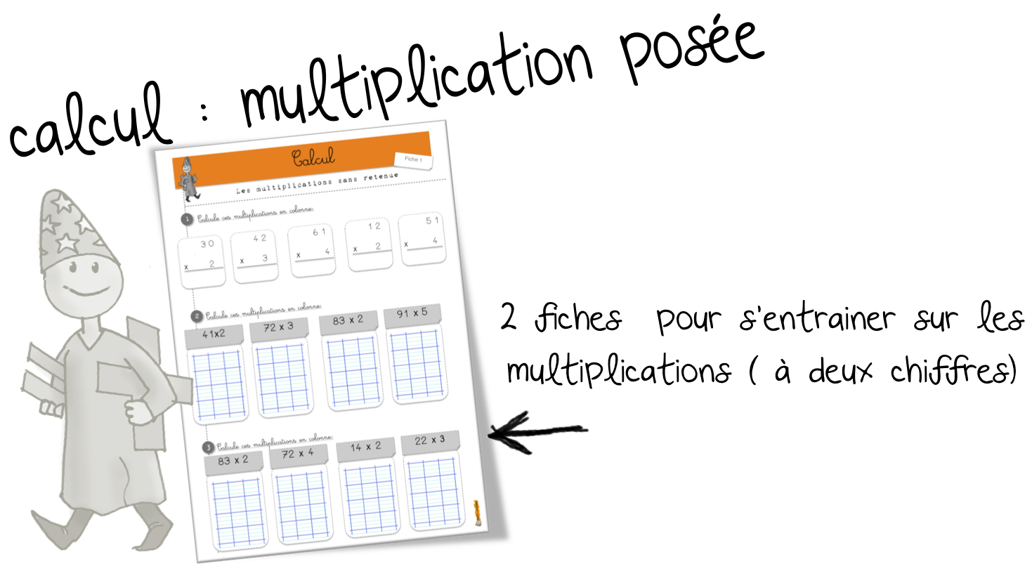 La multiplication pos e exercices bout de gomme - Exercice tables de multiplication ce2 ...